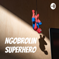 Ngobrolin Superhero podcast