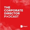 The Corporate Director Podcast
