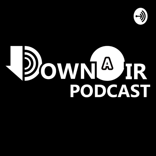 The DownAir Podcast