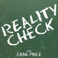 Reality Check with Craig Price podcast