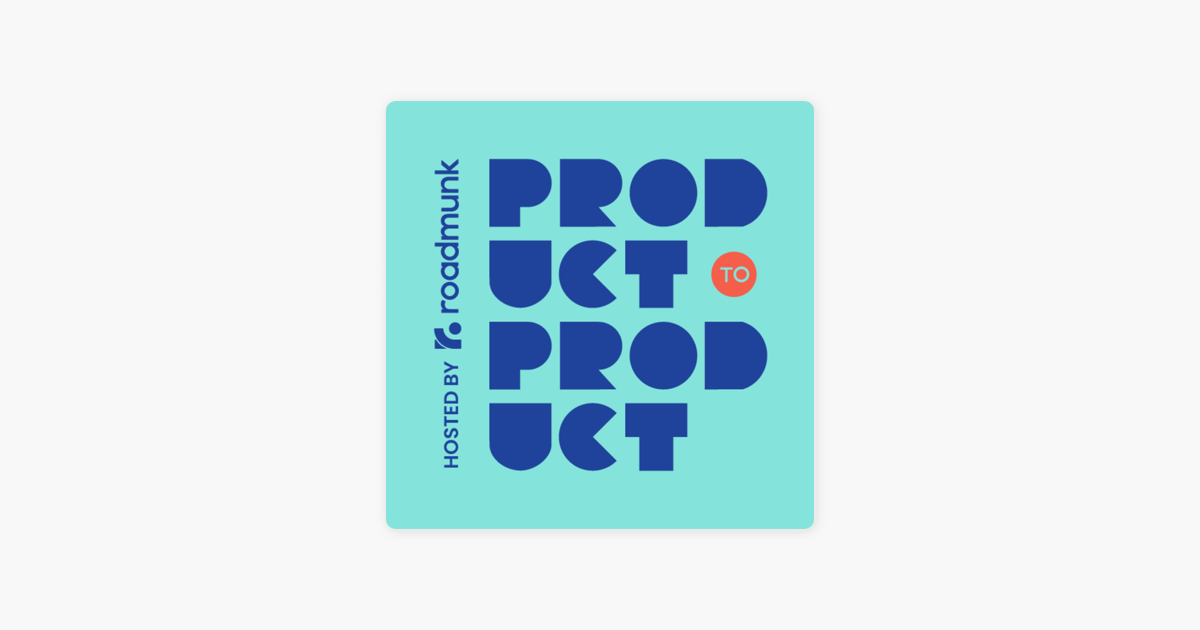 Product to Product on Apple Podcasts