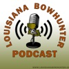 Louisiana Bowhunter Podcast artwork