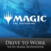 Magic: The Gathering Drive to Work Podcast artwork