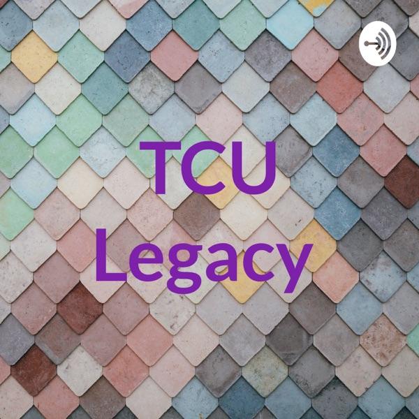 TCU Legacy
