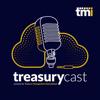 TreasuryCast - TMI - Treasury Management International