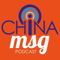 China MSG podcast