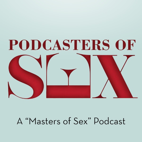 Podcasters of Sex