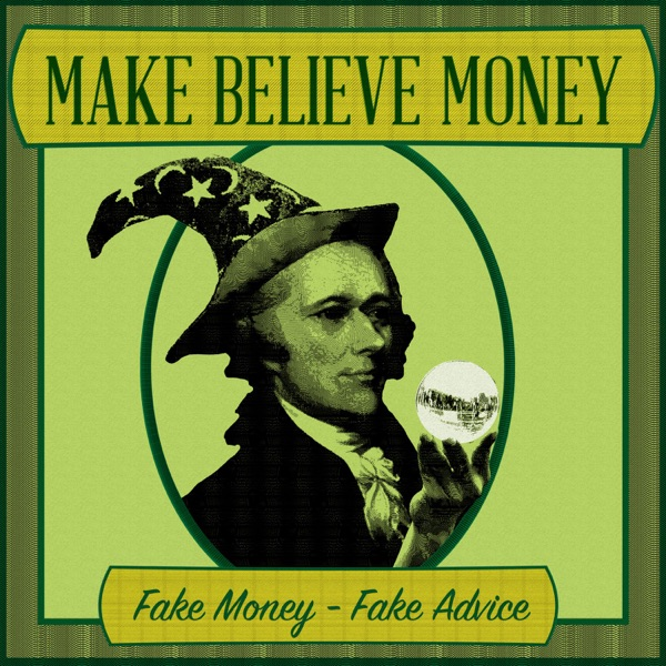 Make-Believe Money