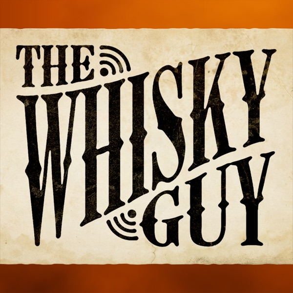 The Whisky Guy Podcast