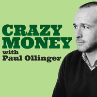 Crazy Money with Paul Ollinger podcast
