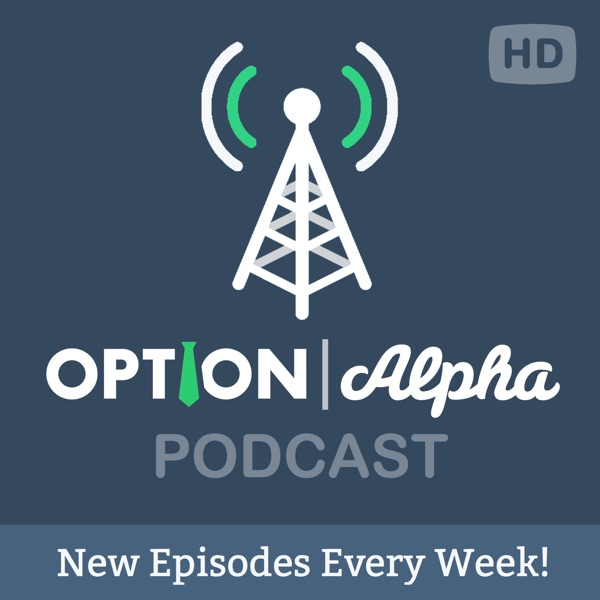 The Option Alpha Podcast | Podbay