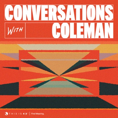 Conversations With Coleman:Coleman Hughes