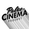 Paleo-Cinema Podcast artwork