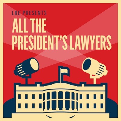 LRC Presents: All the President's Lawyers:KCRW