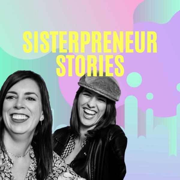Sisterpreneur Stories