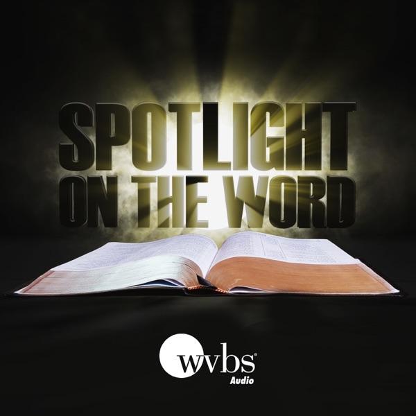 Spotlight on the Word