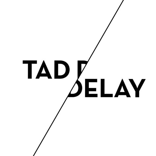 Tad DeLay