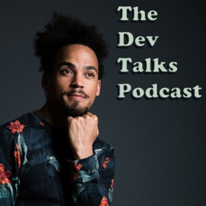 The Dev Talks Podcast