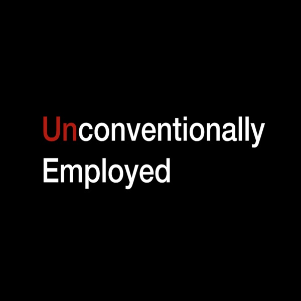 Unconventionally Employed