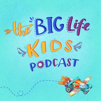 Big Life Kids Podcast:Big Life Journal