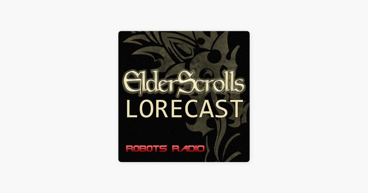 Elder Scrolls Lorecast on Apple Podcasts