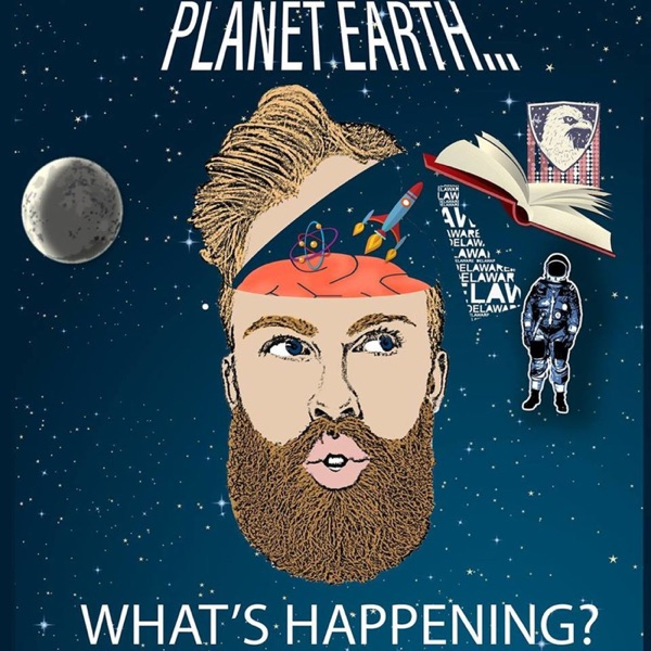 Planet Earth...What's Happening