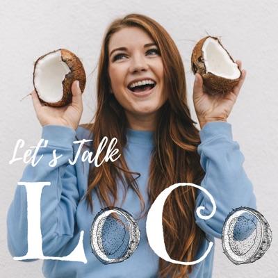 Let's Talk LoCo:Lauren Colvin