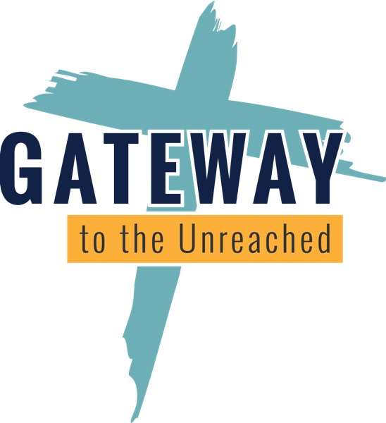 Gateway to the Unreached Podcast