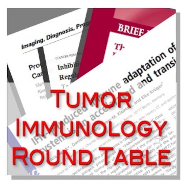 Tumor Immunology Round Table