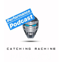 Catching Machine Performance Podcast podcast