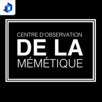 Centre d'observation DE LA mémétique podcast