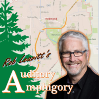 Rob Leavitt's Auditory Amphigory podcast