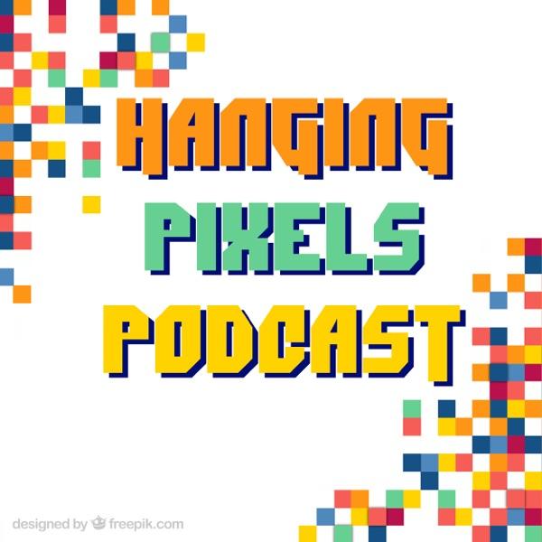 Hanging Pixels Podcast