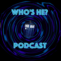 Doctor Who: Who's He? Podcast podcast