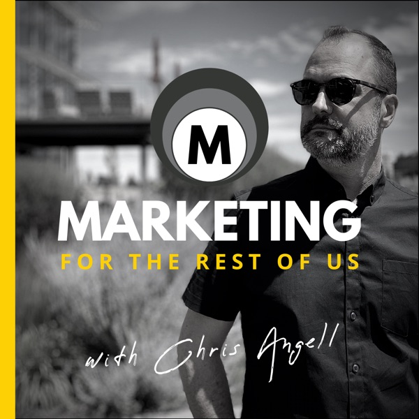 Marketing For The Rest Of Us