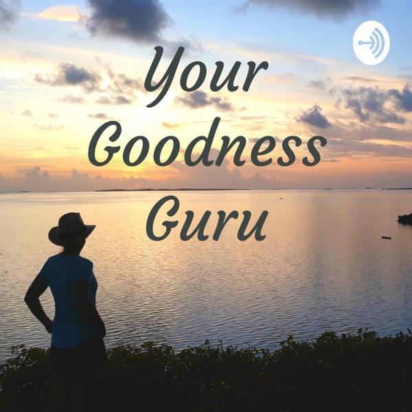 Your Goodness Guru