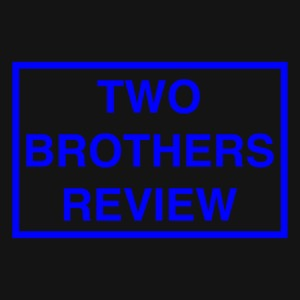 Two Brothers Review