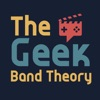 The Geek Band Theory