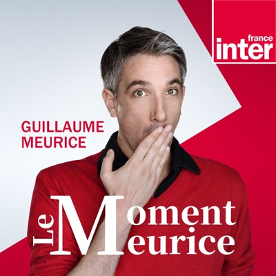 Le moment Meurice:France Inter