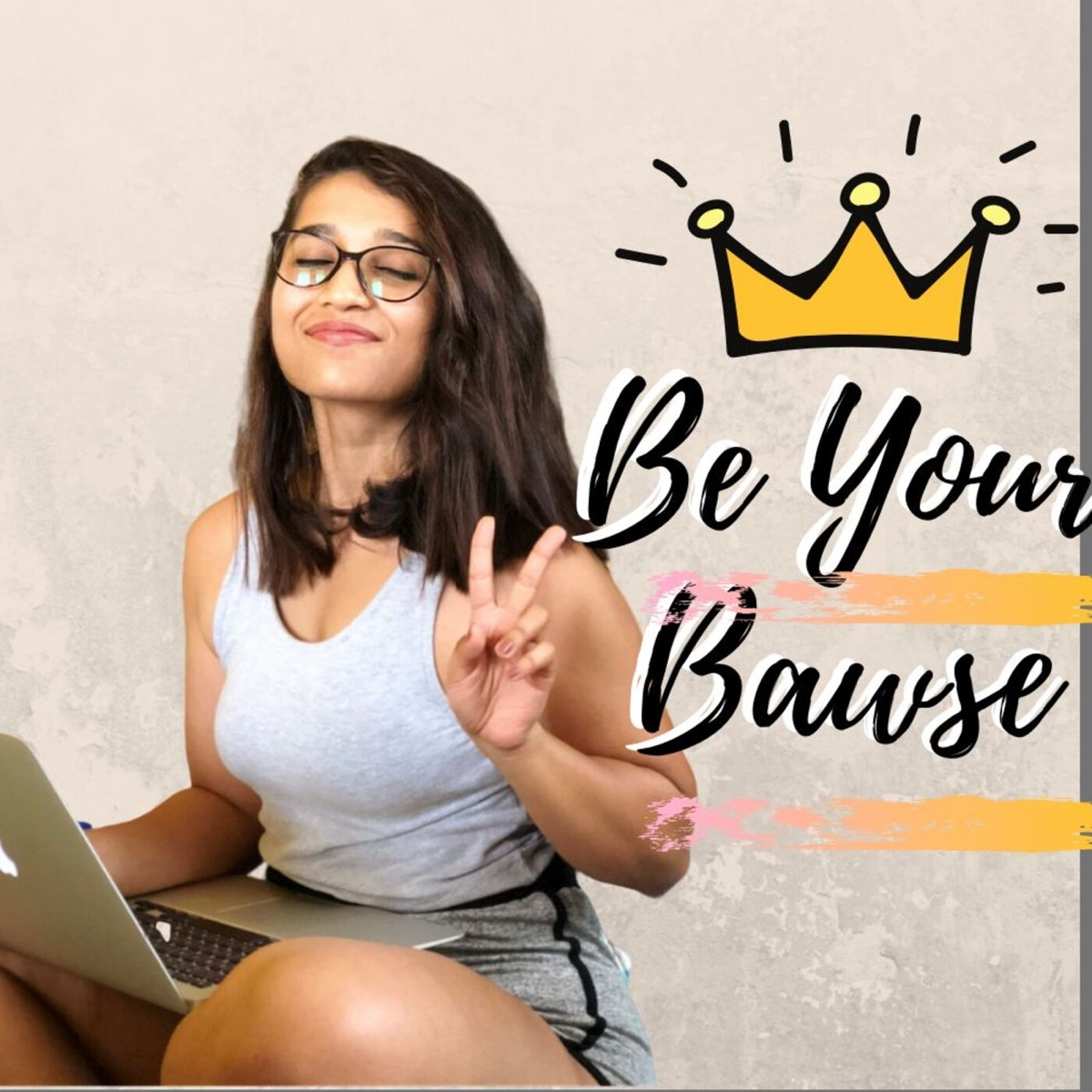 Be Your Bawse