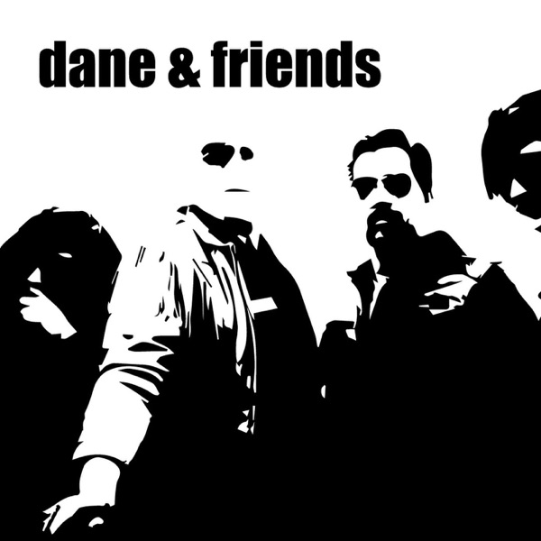 Dane and Friends