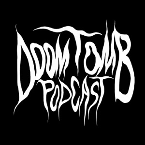 Doom Tomb Podcast