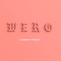 WERO podcast
