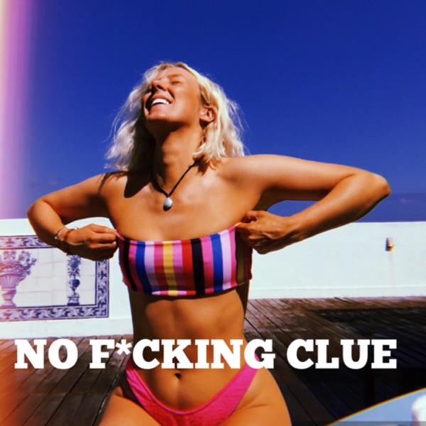 No F*cking Clue