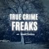 True Crime Freaks podcast artwork