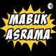 Mabuk Asrama by Octachrone