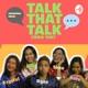 Talk That Talk: Chika Yan?