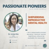Shepherding Reproductive Mental Health with Dr. Linda Kim