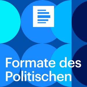 Formate des Politischen - Deutschlandfunk