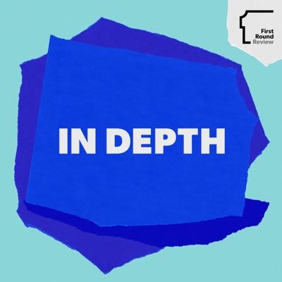 In Depth:First Round